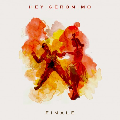 HEY GERONIMO SINGLE ART